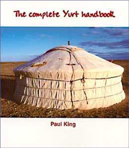 Yurts and gers books to build buy or customize a yurt to your the yurt or ger is a low impact structure that causes no permanent damage to the land on which it is pitched it is easy to erect and can be taken down in solutioingenieria Images