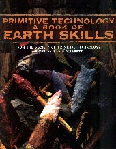 Primitive Technology: A book of Earth Skills.